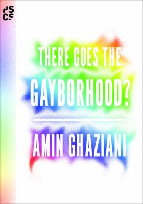 Book jacket for There Goes the Gayborhood?