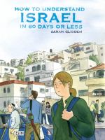 Cover art for How to Understand Israel in 60 Days or Less
