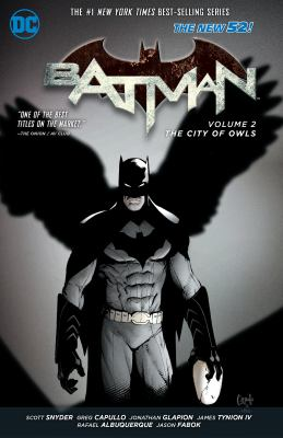 Batman, volume 2: the city of owls by scott snyder