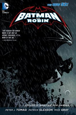 cover of Batman and Robin 4: Requiem for Damian (The New 52)