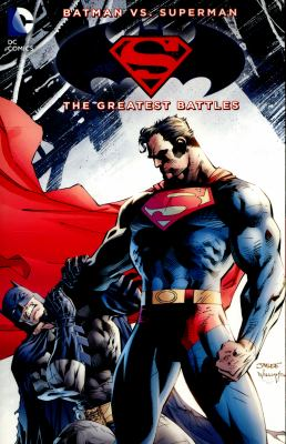 cover of Batman Vs. Superman: The Greatest Battles