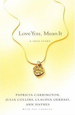 cover photo: Love You, Mean It: A True Story of Love, Loss and Friendship