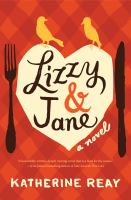 Lizzy & Jane by Reay, Katherine © 2014 (Added: 3/20/15)