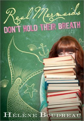 Cover image for Real mermaids don't hold their breath