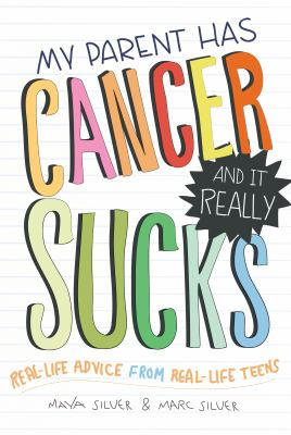 Cover image for My parent has cancer and it really sucks