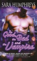 Cover art for The Good, the Bad, and the Vampire