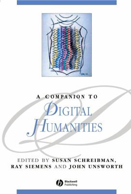 Book cover of A Companion to Digital Humanities