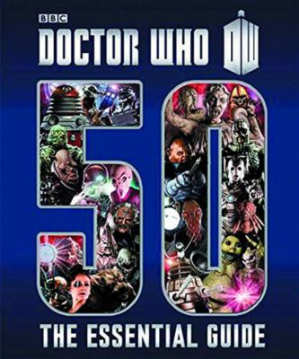 Details about The essential guide to fifty years of Doctor Who.