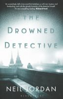The Drowned Detective by Jordan, Neil © 2016 (Added: 7/25/16)