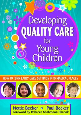 Book cover art for Developing Quality Care for Young Children