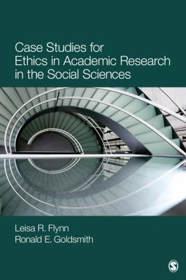 Book jacket for Case Studies for Ethics in Academic Research in the Social Sciences