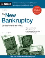 The New Bankruptcy : Will It Work For You? by O'Neill, Cara © 2018 (Added: 5/14/18)