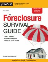 The Foreclosure Survival Guide : Keep Your House Or Walk Away With Money In Your Pocket by Loftsgordon, Amy © 2017 (Added: 5/14/18)