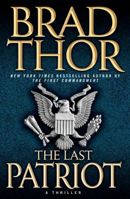 Details about The last patriot : a thriller