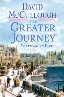Greater Journey by David McCullough