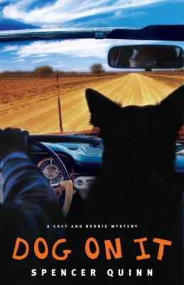 Details about Dog on it : a Chet and Bernie mystery
