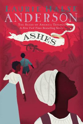 Ashes, by Laurie Halse Anderson
