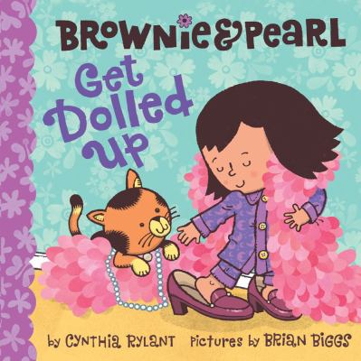 Cover image for Brownie & Pearl get dolled up
