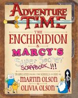 Cover of Adventure Time The Enchiridion & Marcy's Super Secret Scrapbook