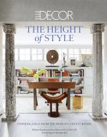 Elle Decor : The Height Of Style : Inspiring Ideas From The World's Chicest Rooms by Boodro, Michael © 2014 (Added: 11/6/14)