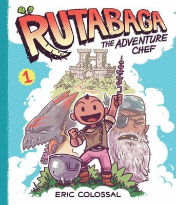 cover of Rutabaga the Adventure Chef: Book 1