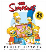 The Simpsons Family History : A Celebration Of Television's Favorite Family by Groening, Matt © 2014 (Added: 1/9/15)