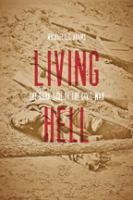 Living Hell : The Dark Side Of The Civil War by Adams, Michael C. C. © 2014 (Added: 1/9/15)