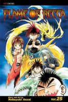 Flame Of Recca : Vol. 25 by Anzai, Nobuyuki © 2007 (Added: 10/14/16)
