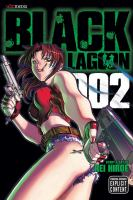 Black Lagoon 002 by Hiroe, Rei © 2008 (Added: 1/12/15)