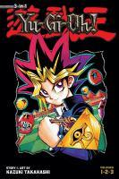 Yu-gi-oh! 3-in-1 Edition : Volume 1 by Takahashi, Kazuki © 2015 (Added: 12/8/16)