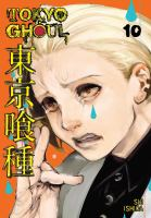 Tokyo Ghoul 10 by Ishida, Sui © 2016 (Added: 4/12/17)