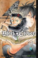 Black Clover : Volume 1 : The Boy's Vow by Tabata, Yåuki © 2017 (Added: 5/31/18)