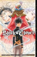 Black Clover : Volume 2 : Those Who Protect by Tabata, Yåuki © 2016 (Added: 5/31/18)