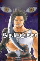 Black Clover : Volume 6 : The Man Who Cuts Death by Tabata, Yåuki © 2017 (Added: 5/31/18)
