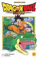Dragon ball super. Volume 1