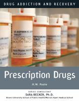 Prescription Drugs by Poole, Hilary W. © 2017 (Added: 2/9/17)