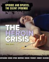 The Heroin Crisis by Cashin, H. John © 2018 (Added: 8/9/18)