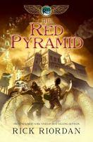 The red pyramid / Rick Riordan.