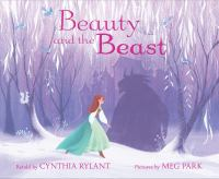 Beauty+and+the+beast by Rylant, Cynthia © 2017 (Added: 2/9/17)