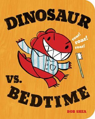 Cover image for Dinosaur vs. Bedtime