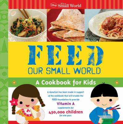 cover photo: Feed our Small World: A Cookbook for Kids