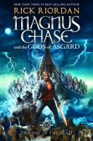 Cover art for Magnus Chase The Ship of the Dead