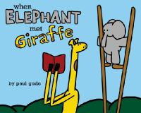 Cover art for When Elephant Met Giraffe