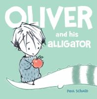 Cover art for Oliver and his Alligator