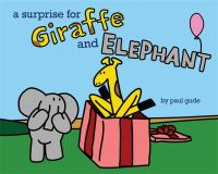 Cover art for A Surprise for Giraffe and Elephant
