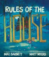 Rules+of+the+house by Barnett, Mac © 2016 (Added: 7/8/16)