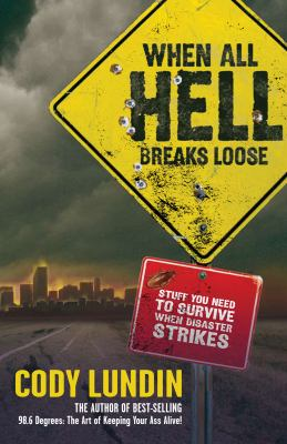 Book cover for When all hell breaks loose.