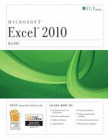 Microsoft Excel 2010 Basic : Student Manual by  © 2011 (Added: 1/26/16)