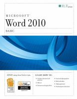 Microsoft Word 2010 Basic : Student Manual by  © 2011 (Added: 1/26/16)