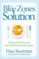 The Blue Zones Solution : Eating And Living Like The World's Healthiest People by Buettner, Dan © 2015 (Added: 8/17/15)